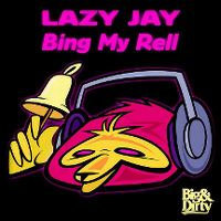 Cover Lazy Jay - Bing My Rell