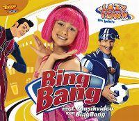 Cover LazyTown - Bing Bang