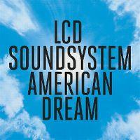 Cover LCD Soundsystem - American Dream