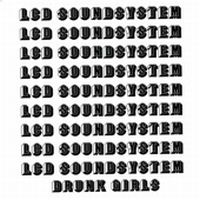 Cover LCD Soundsystem - Drunk Girls