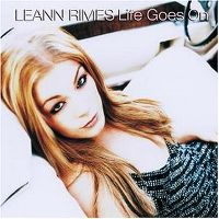 Cover LeAnn Rimes - Life Goes On