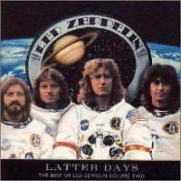 Cover Led Zeppelin - Latter Days - The Best Of Led Zeppelin Volume Two
