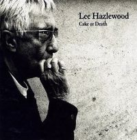 Cover Lee Hazlewood - Cake Or Death