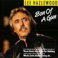 Cover Lee Hazlewood - Son Of A Gun