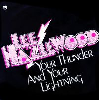Cover Lee Hazlewood - Your Thunder And Your Lightning