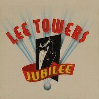 Cover Lee Towers - Jubilee
