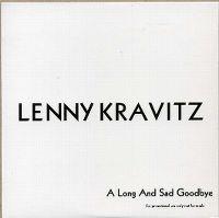 Cover Lenny Kravitz - A Long And Sad Goodbye