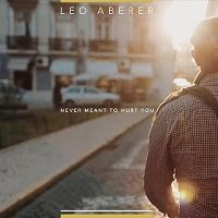 Cover Leo Aberer - Never Meant To Hurt You