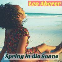 Cover Leo Aberer - Spring in die Sonne