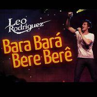 Cover Leo Rodriguez - Bara bará bere berê