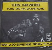 Cover Leon Haywood - Come An' Get Yourself Some