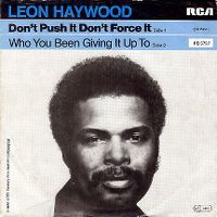 Cover Leon Haywood - Don't Push It Don't Force It