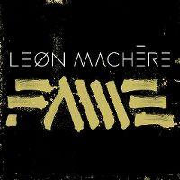 Cover Leon Machère - F.A.M.E.