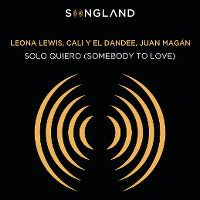 Cover Leona Lewis, Cali y El Dandee, Juan Magán - Solo quiero (Somebody To Love)