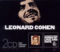 Cover Leonard Cohen - 2CD: Songs Of Leonard Cohen / Songs Of Love And Hate