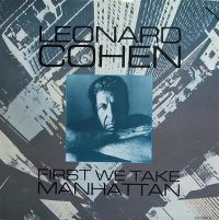 Cover Leonard Cohen - First We Take Manhattan