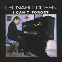 Cover Leonard Cohen - I Can't Forget