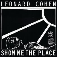Cover Leonard Cohen - Show Me The Place