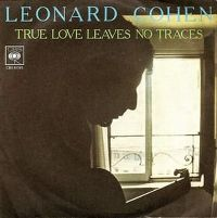 Cover Leonard Cohen - True Love Leaves No Traces