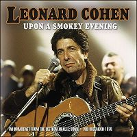 Cover Leonard Cohen - Upon A Smokey Evening - Volume Two