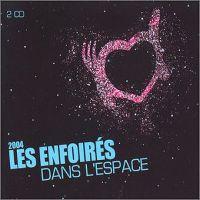 Cover Les Enfoirés - 2004: Les Enfoirés dans l'espace