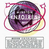 Cover Les Enfoirés - 2017: Mission Enfoirés