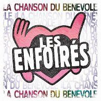 Cover Les Enfoirés - La chanson du bénévole