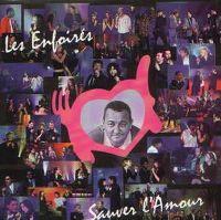 Cover Les Enfoirés - Sauver l'amour
