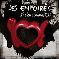 Cover Les Enfoirés - Si l'on s'aimait, si