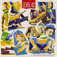 Cover Level 42 - A Physical Presence EP