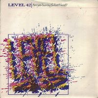 Cover Level 42 - Are You Hearing (What I Hear)?