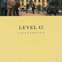Cover Level 42 - Children Say