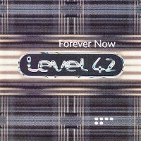 Cover Level 42 - Forever Now