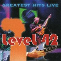 Cover Level 42 - Greatest Hits Live