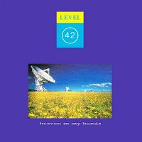 Cover Level 42 - Heaven In My Hands