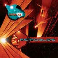 Cover Level 42 - Retroglide