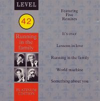 Cover Level 42 - Running In The Family - Platinum Edition