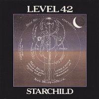 Cover Level 42 - Starchild