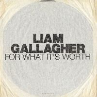 Cover Liam Gallagher - For What It's Worth