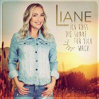 Cover Liane - Ich küss die Sonne für dich wach