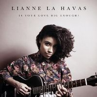 Cover Lianne La Havas - Is Your Love Big Enough?