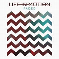 Cover Life In Motion - Faded