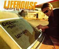 Cover Lifehouse - Hanging By A Moment