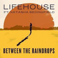 Cover Lifehouse feat. Natasha Bedingfield - Between The Raindrops
