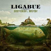 Cover Ligabue - Arrivederci, mostro!