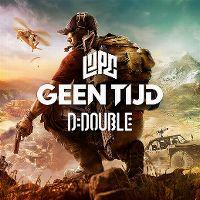 Cover Lijpe & D-Double - Geen tijd