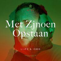 Cover Lijpe & Ismo - Met zjnoen opstaan