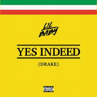 Cover Lil Baby & Drake - Yes Indeed