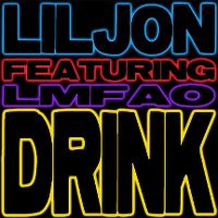 Cover Lil Jon feat. LMFAO - Drink
