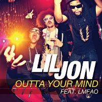 Cover Lil Jon feat. LMFAO - Outta Your Mind